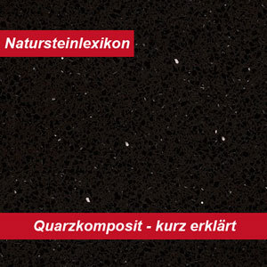 Quarzkomposit | das kleine Naturstein-Lexikon erklärt Quarzkomposit